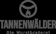 Tannenwälder – Die Wurstbraterei GmbH